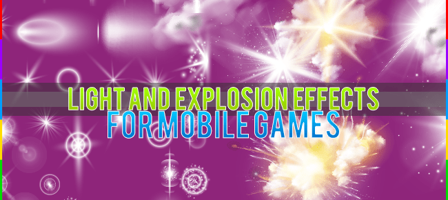 Explosions & Light Effects for Games