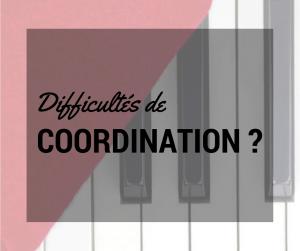 Problème de coordination au piano