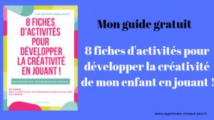 Bonus 8 activités pour développer la créativité en jouant