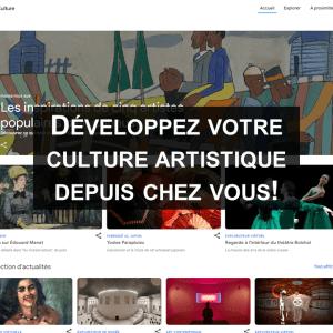 Développez votre culture artistique depuis chez vous avec Google Art & Culture