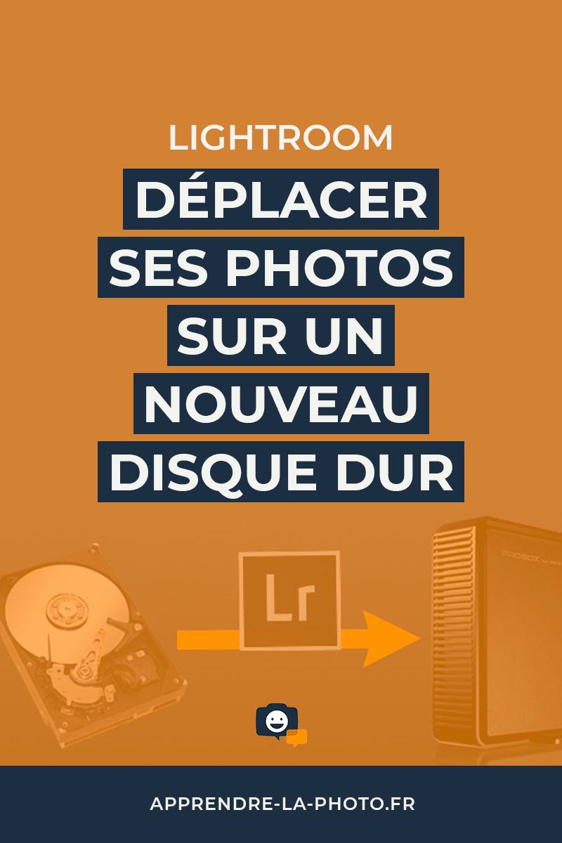 Déplacer ses photos sur un nouveau disque dur sans perdre son travail dans Lightroom