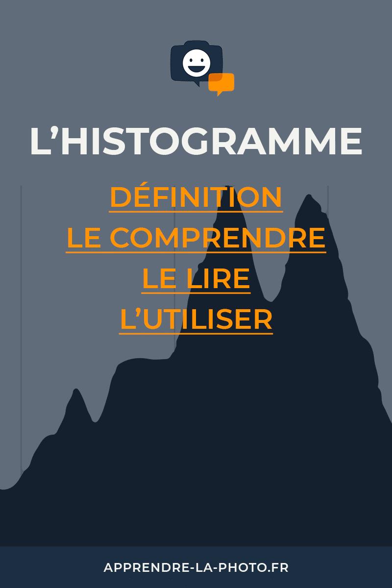 L'histogramme : définition, le comprendre, le lire, l'utiliser