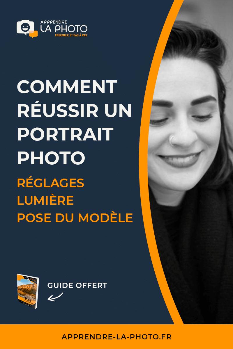 Comment réussir un portrait photo: réglages, lumière, pose du modèle, …