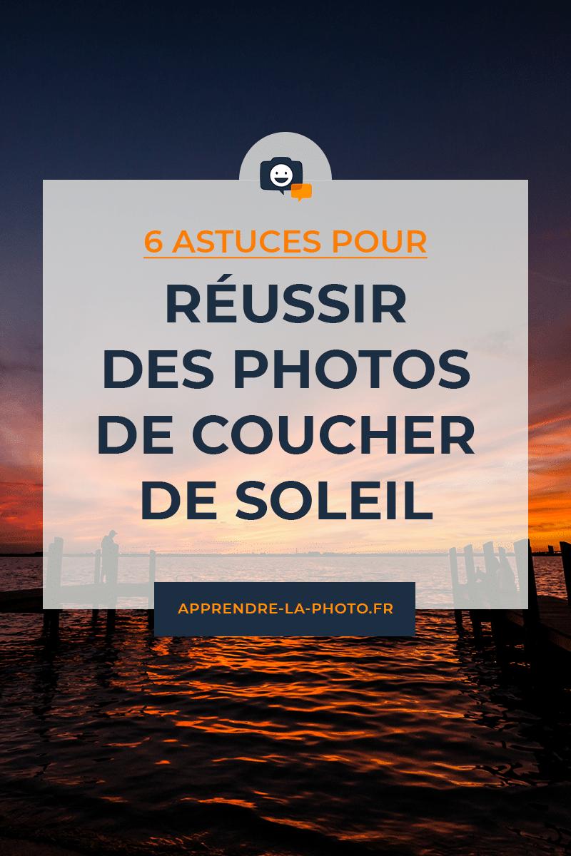 6 astuces pour réussir des photos de coucher de soleil (plage, mer, montagne) qui sortent du lot