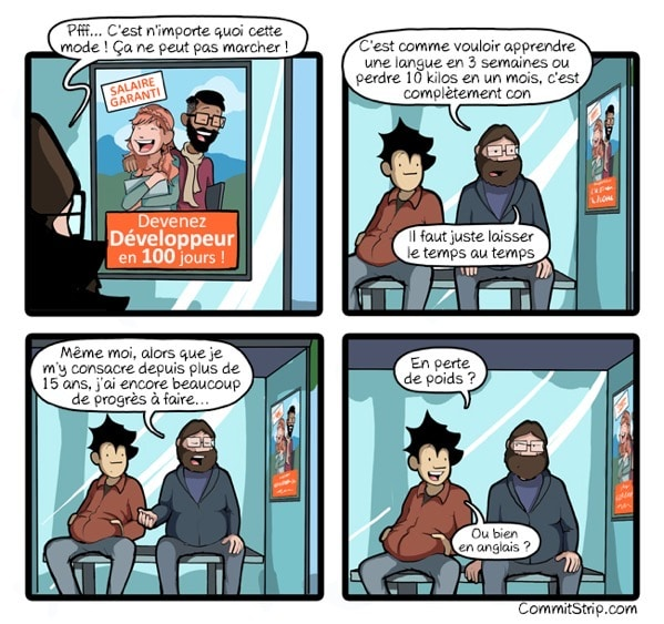 http://www.commitstrip.com/fr/2018/08/08/become-a-developer-in-just-100-days/