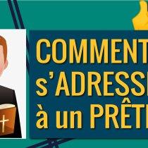 s'adresser à un prêtre comment s'adresser prêtre-mariage-baptême
