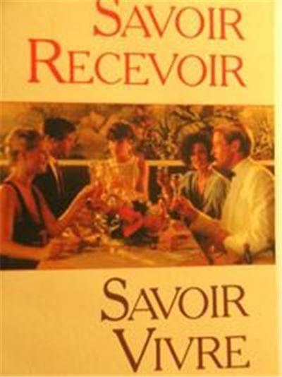 savoir recevoir savoir vivre manuel livre pauline delamarque protocole étiquette bienséance galanterie arts de la table savoir-vivre
