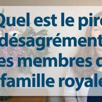 pire-désagrémenet-famille-royale pire désagrément des membres de la famille royale kate middleton william reine aristocratie protocole savoir-vivre blog sympa apprendre