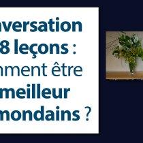 L'art de la conversation en 8 leçons : comment être le meilleur des mondains ?