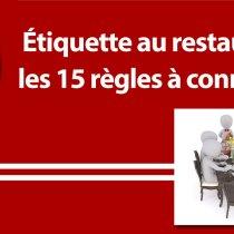 Étiquette au restaurant etiquette-restaurant étiquette au restaurant protocole usages courtoise politesse femme homme serveur resto de luxe coach expert