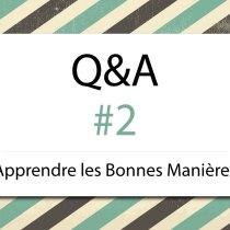 Questions/Réponses #2 (budget fleurs, applaudissement, placement verres…)