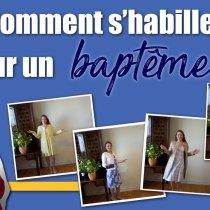 baptême-tenue comment s'habiller pour un baptême