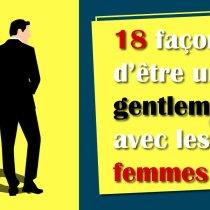 comment être un gentleman mode d'emploi 18 étapes