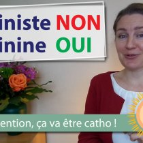 Féministe NON, féminine OUI : L'histoire de mon mariage (série : Attention, ça va être catho !)