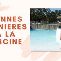 Bonnes manières à la piscine : 15 règles de savoir-vivre indispensables