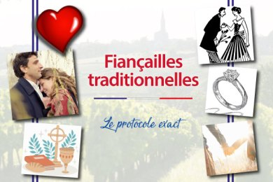 Fiançailles TRADITIONNELLES : Quel est le protocole de la Vieille France ?