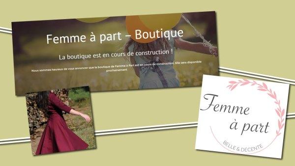 Où trouver des robes de ladies avec le triple critère : élégance + décence + féminité ? boutique de Thérèse de Femme à Part
