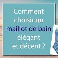 Elégance à la plage : Comment bien choisir son maillot de bain ?