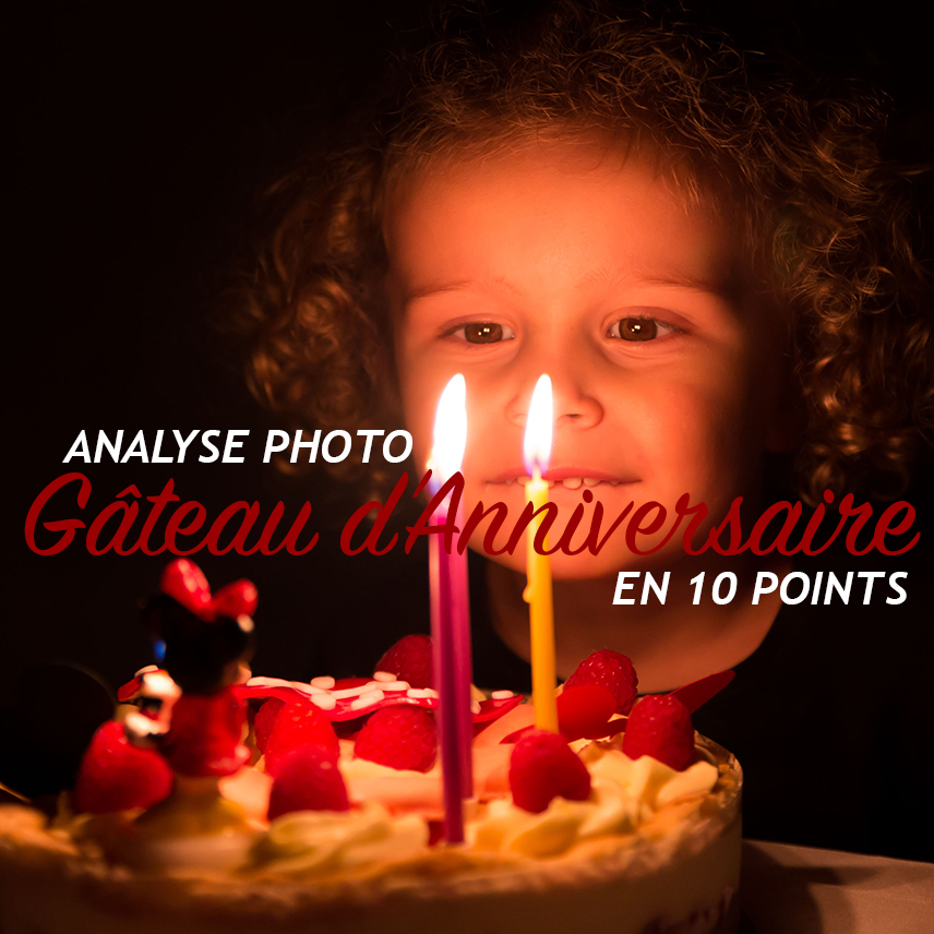 Photo Gâteau d'Anniversaire – 10 points à connaître