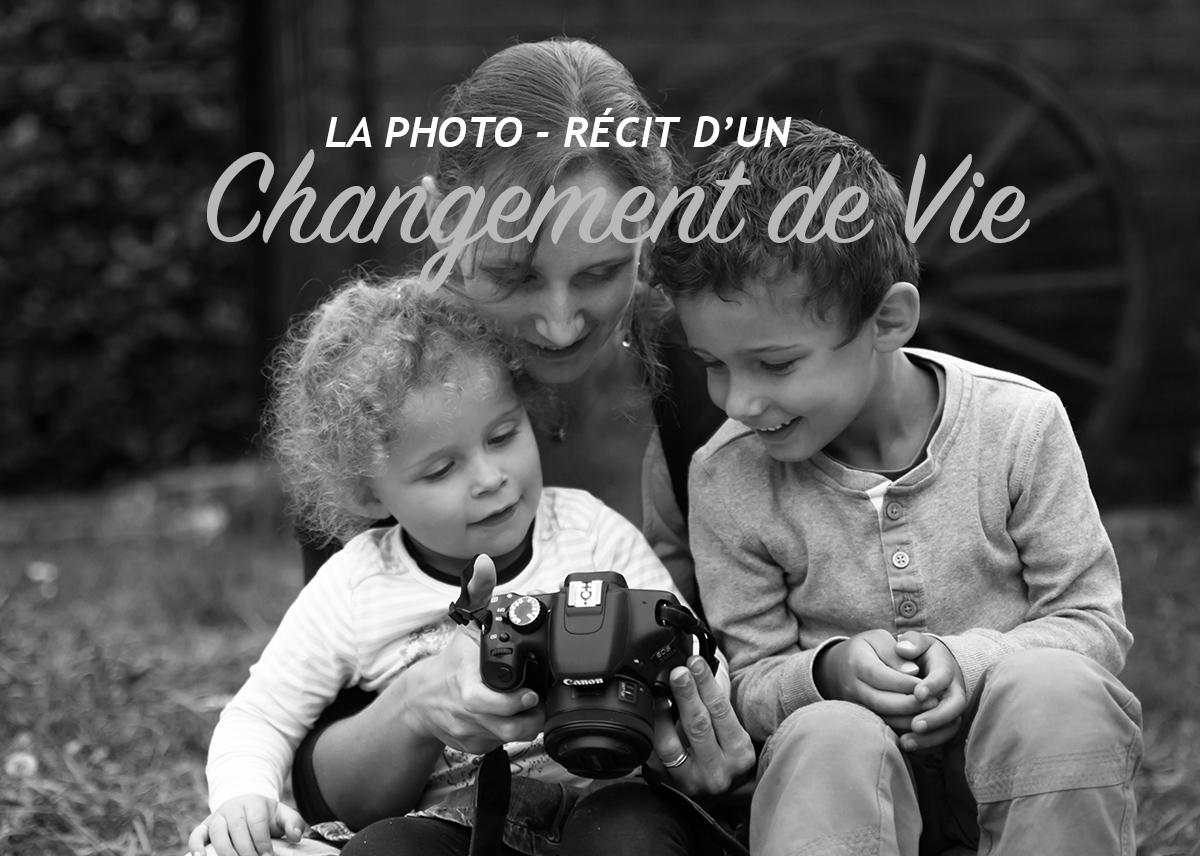 La photo – Récit d'un changement de vie
