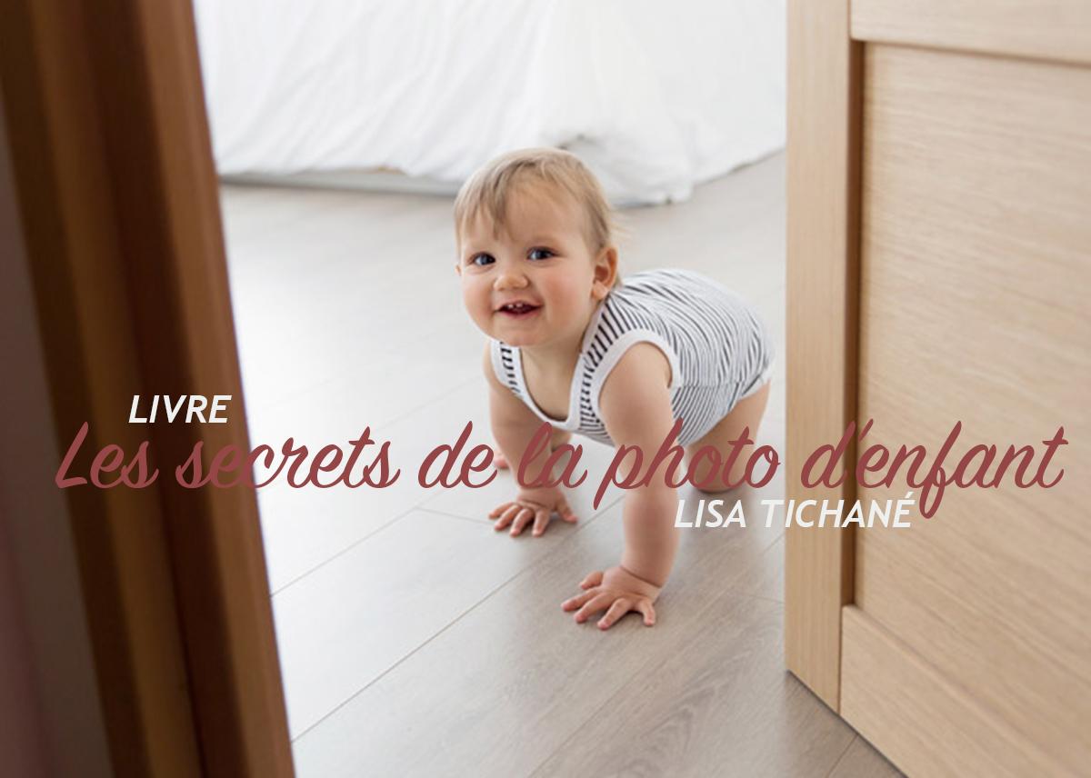 Lisa Tichané – Les secrets de la photo d'enfants