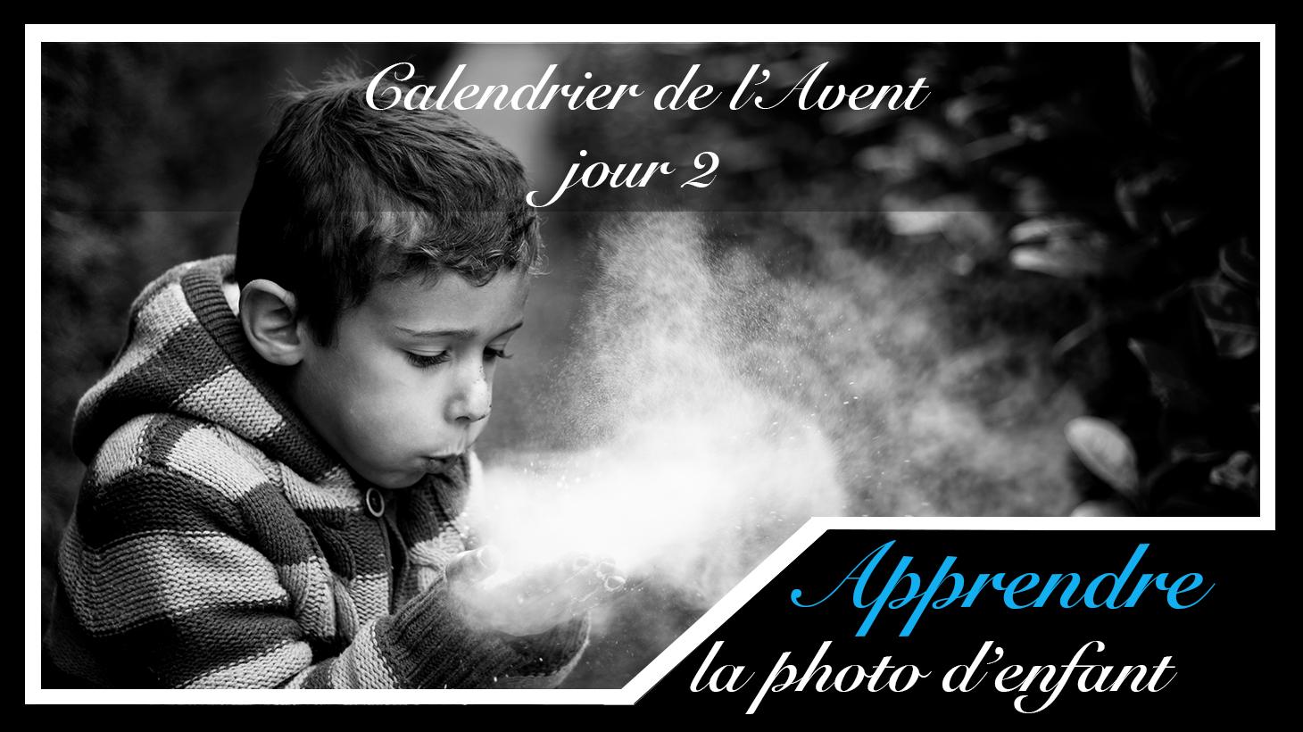 Jour 2 – Calendrier de l'Avent spécial Photo d'enfant