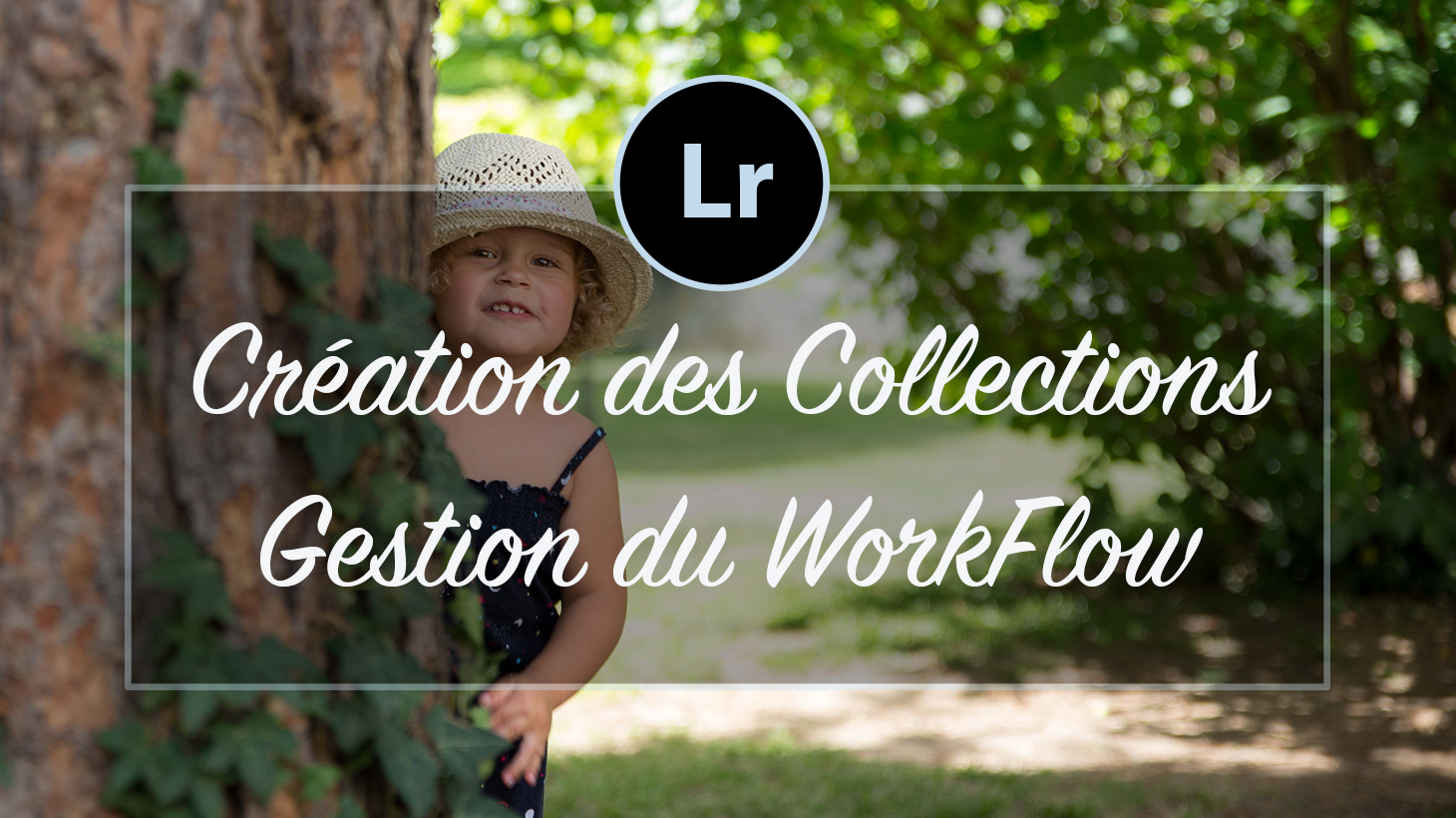Création des ensembles de Collections Lightroom