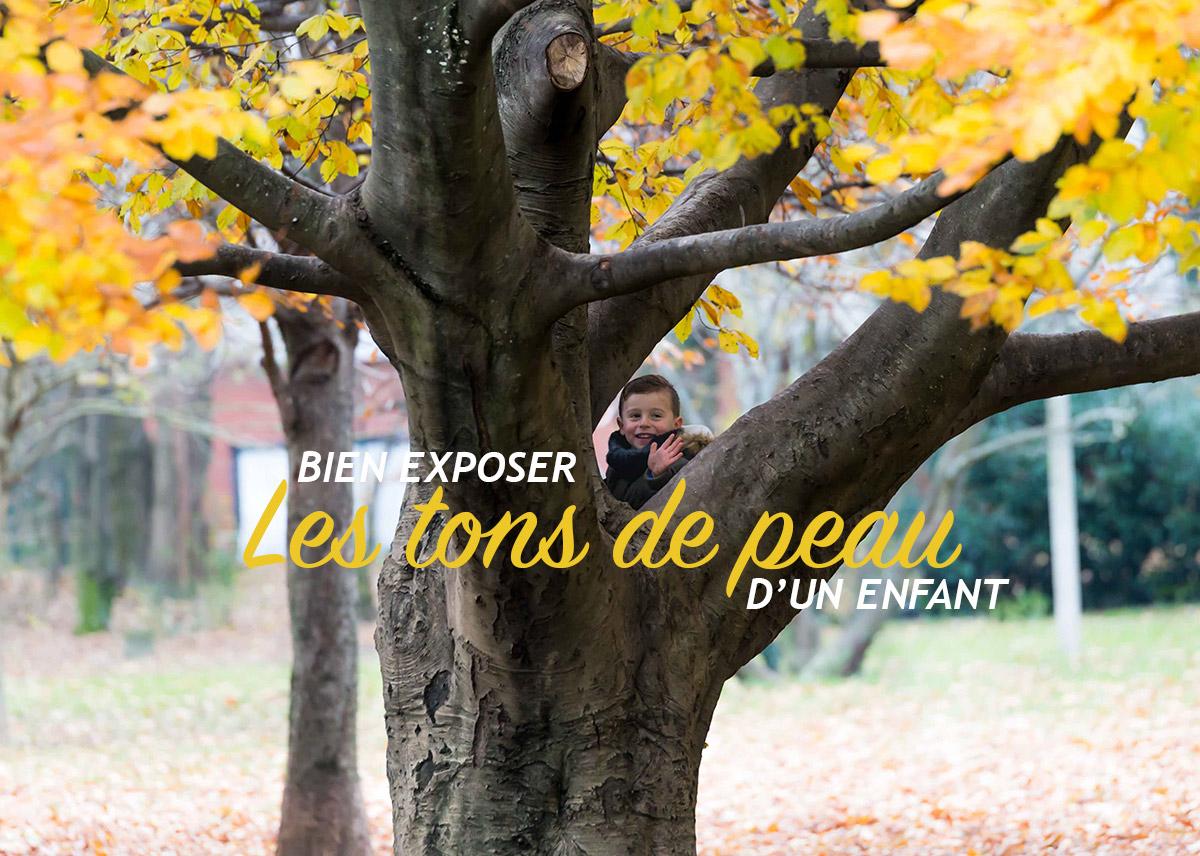 Read more about the article Bien exposer les tons de peau d'un enfant (38/52)