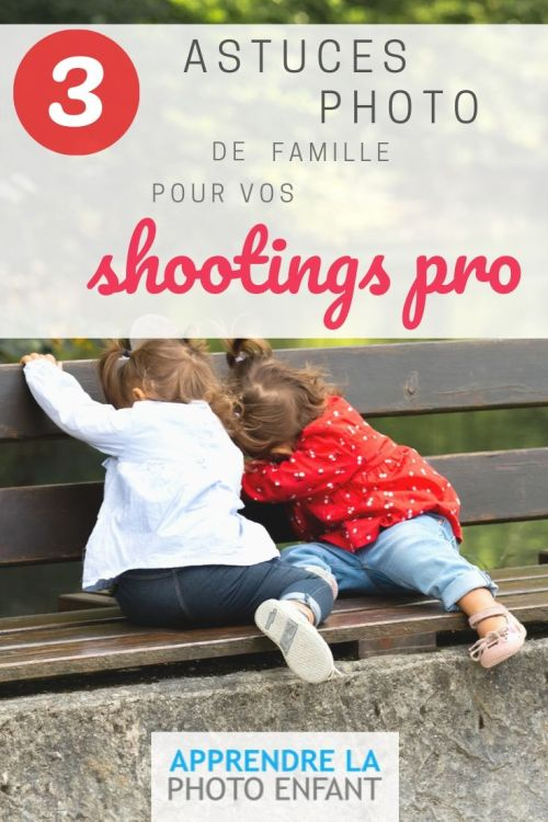 astuces photo famille
