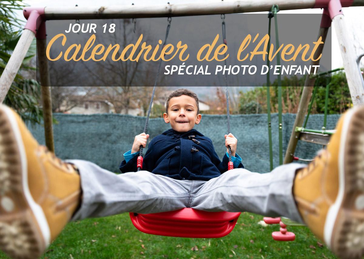 Jour 18 – Calendrier de l'Avent spécial Photo d'enfant 2018