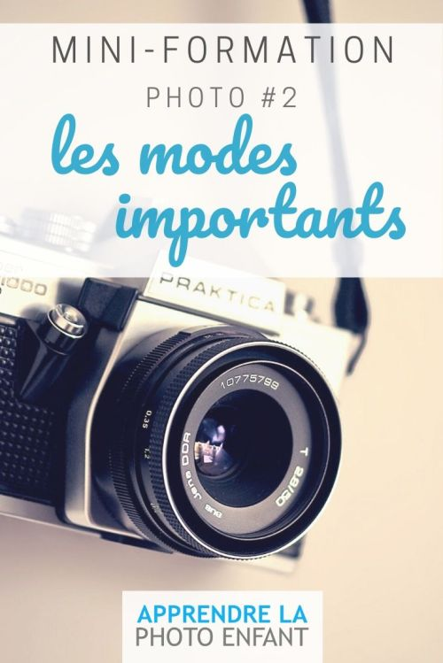 les modes importants en photo