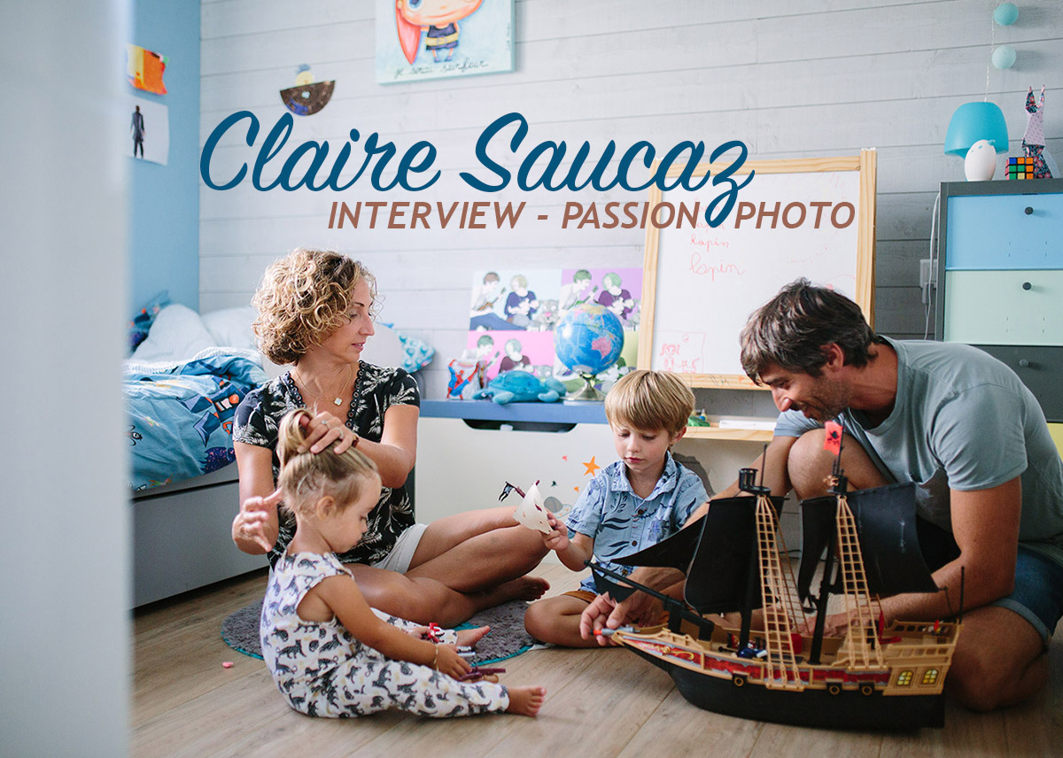 Read more about the article Claire Saucaz – Interview Passion Photo