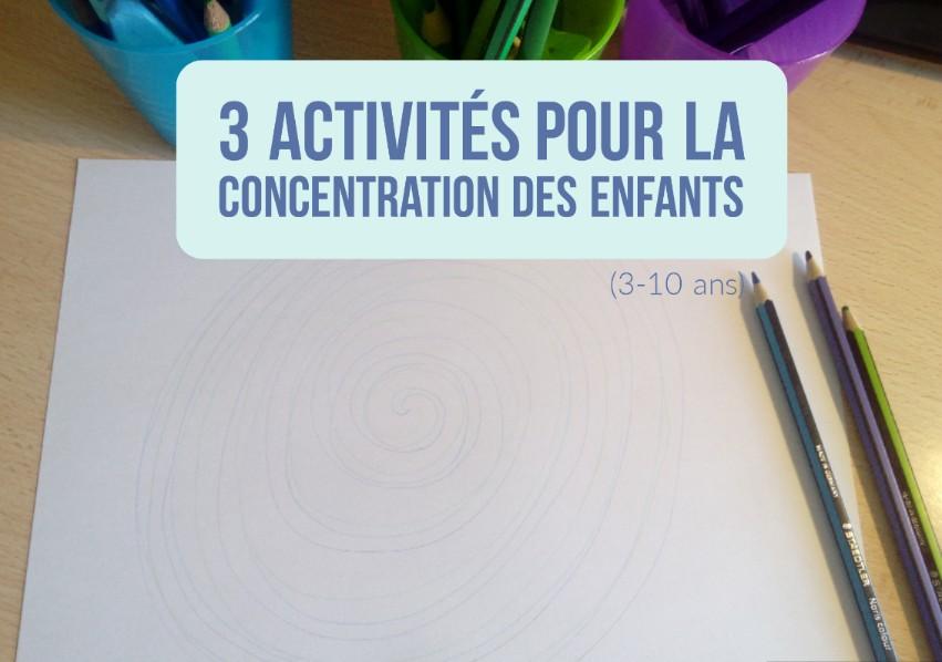 activités concentration enfants