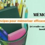 comment mémoriser efficacement
