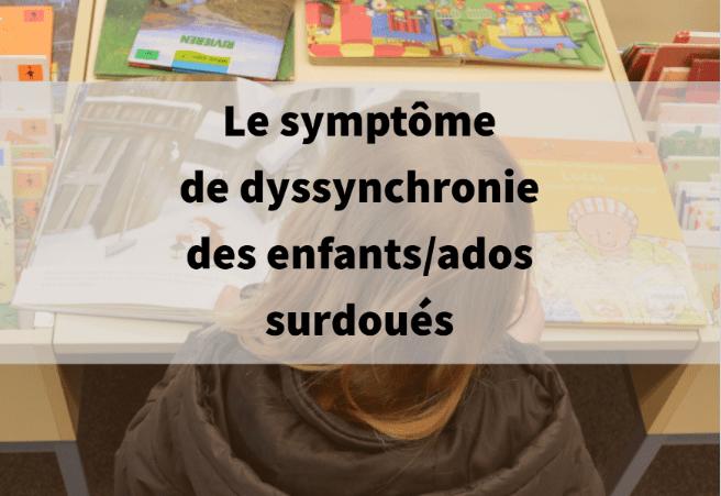dyssynchronie surdoués