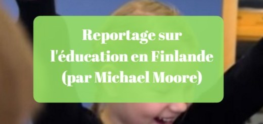 Reportage sur l'éducation en Finlande (par Michael Moore)