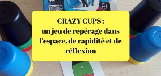 Crazy Cups jeu rapidité réflexion