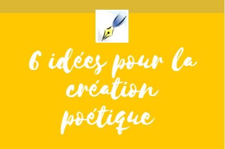 idées création poétique