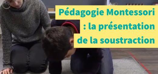 soustraction pédagogie montessori