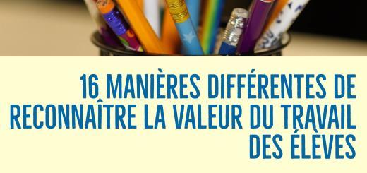 reconnaître valeur travail élèves