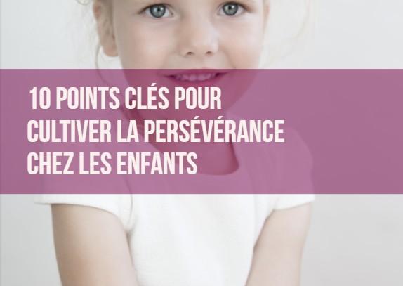 persévérance enfants