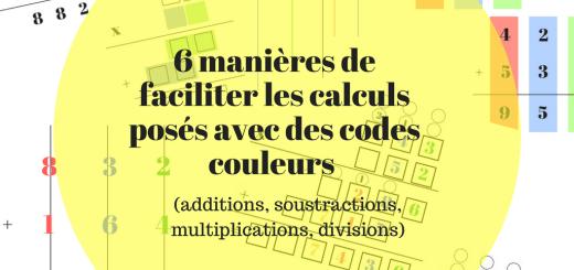 6 manières de faciliter les calculs posés avec des codes couleurs
