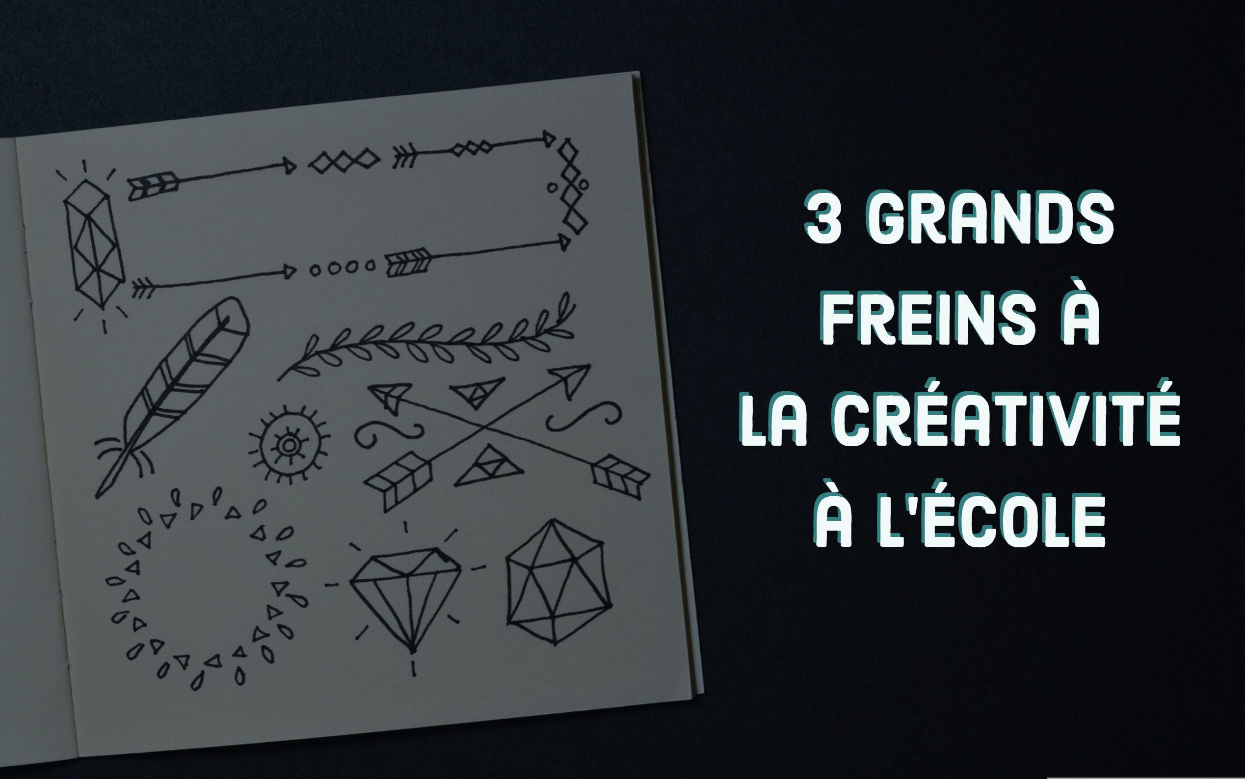 3 grands freins à la créativité à l'école