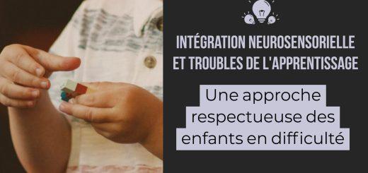 Intégration neurosensorielle et troubles de l'apprentissage