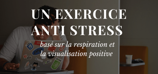 Un exercice anti stress respiration visualisation