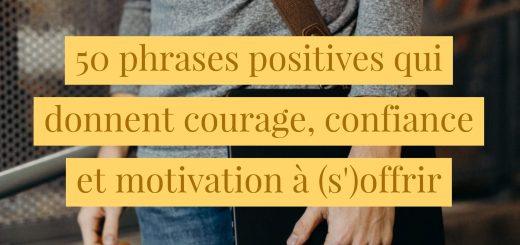phrases qui donnent courage confiance motivation