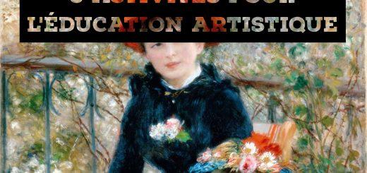 3 activités pour l'éducation artistique