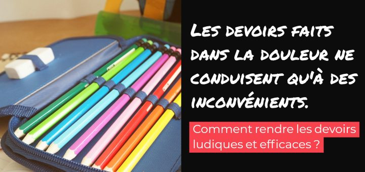 rendre devoirs amusants