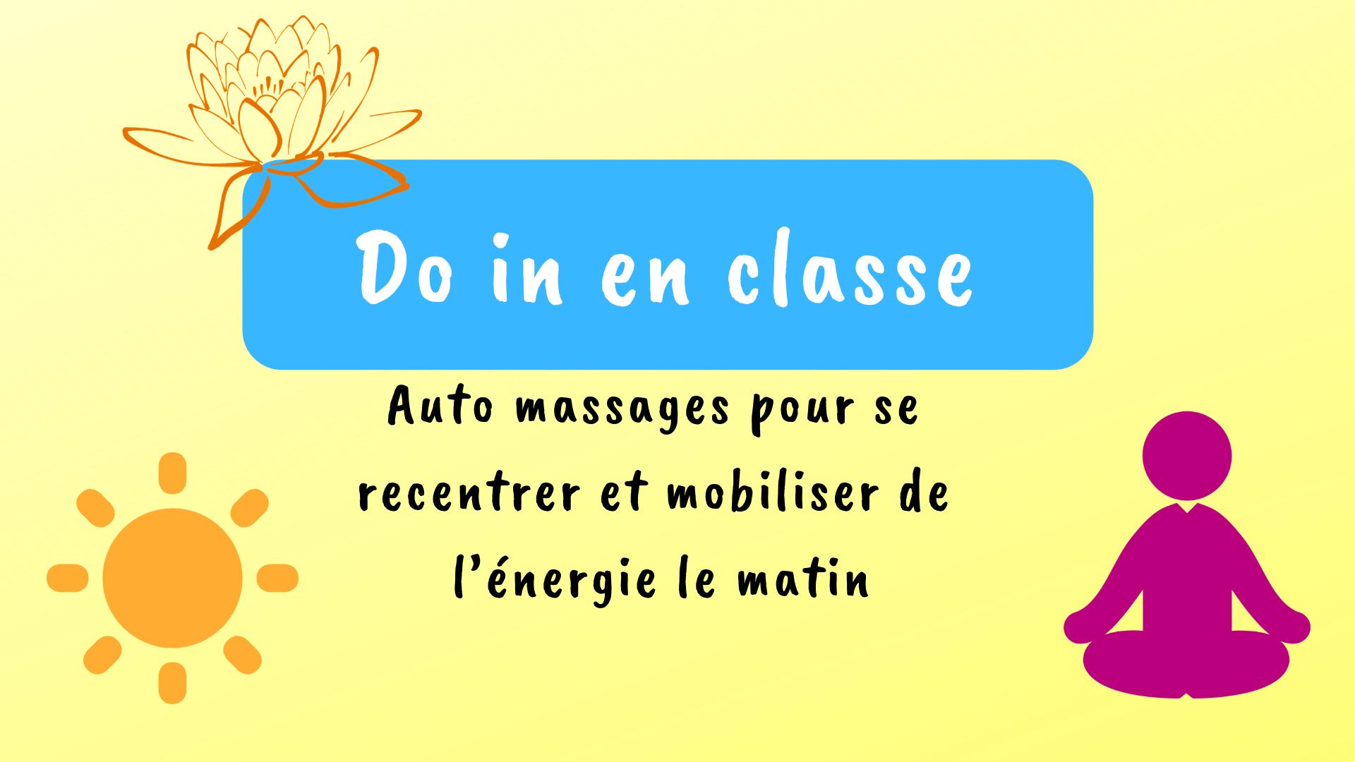 Do in en classe auto massage
