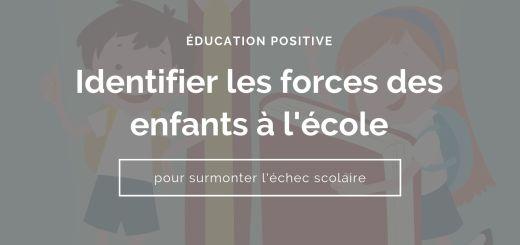 Éducation positive surmonter l'échec scolaire
